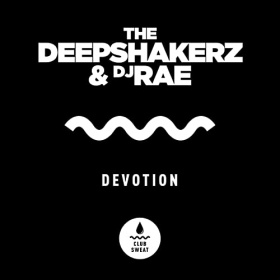 THE DEEPSHAKERZ & DJ RAE - DEVOTION